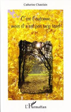 Couv c est l automne mais il n est pas trop tard