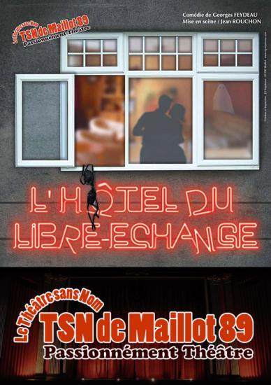 L hotel du libre echange theatre sans nom de maillot yonne my89 1